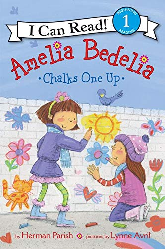 9780062334213: Amelia Bedelia Chalks One Up (I Can Read Book 1)
