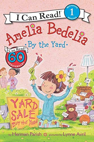 9780062334275: Amelia Bedelia by the Yard (I Can Read Level 1)