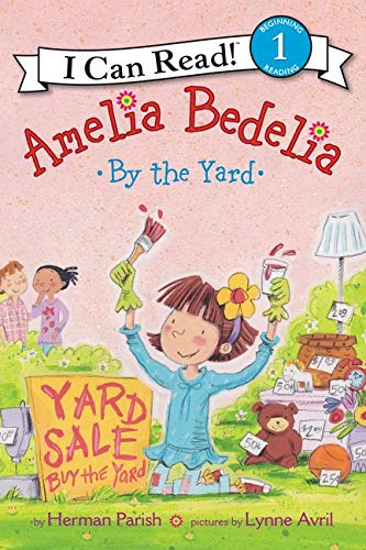 9780062334282: Amelia Bedelia by the Yard (I Can Read Level 1)