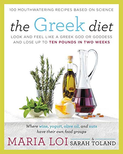 9780062334442: The Greek Diet: Look and Feel like a Greek God or Goddess and Lose up to Ten Pounds in Two Weeks