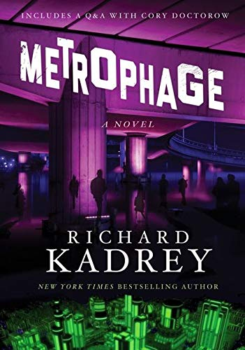 9780062334480: Metrophage: A Novel