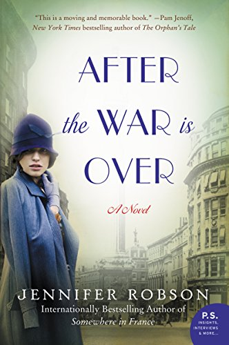 9780062334633: After the War is Over: A Novel