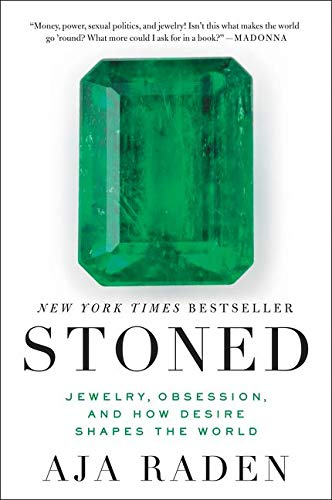 9780062334701: Stoned: Jewelry, Obsession, and How Desire Shapes the World