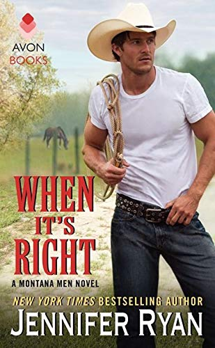 9780062334930: When It's Right: A Montana Men Novel