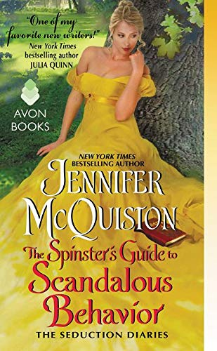 9780062335128: The Spinster's Guide to Scandalous Behavior (Seduction Diaries)