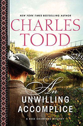 9780062335883: Unwilling Accomplice , An (Bess Crawford Mysteries)