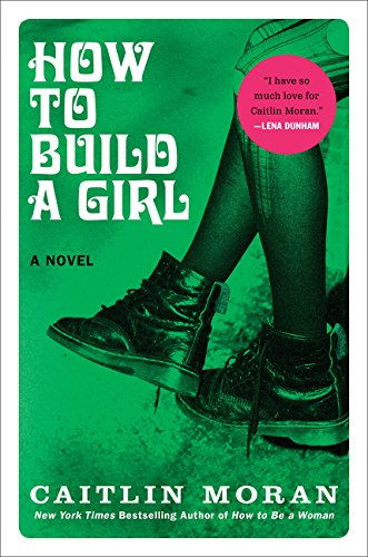 9780062335975: How to Build a Girl