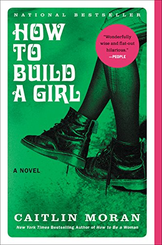 9780062335982: How to Build a Girl (P.S.)