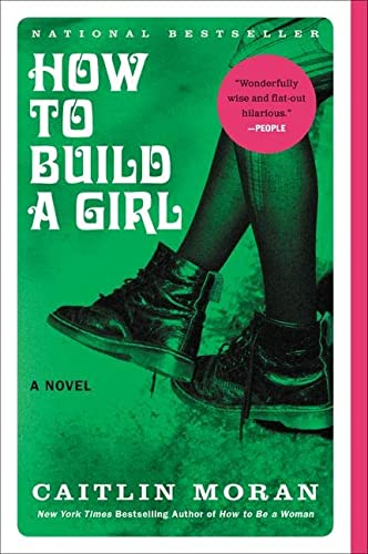 9780062335982: How to Build a Girl