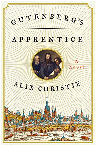 9780062336019: Gutenberg's Apprentice: A Novel
