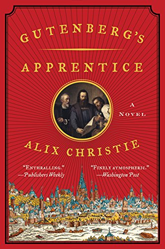 9780062336026: Gutenberg's Apprentice: A Novel