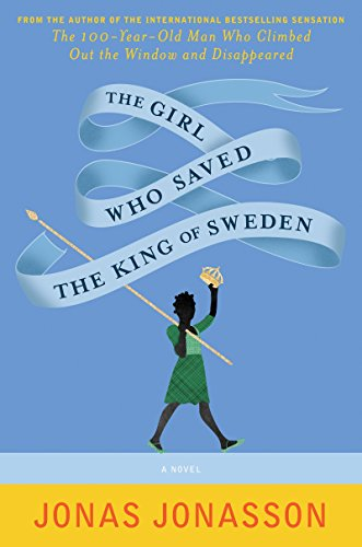 9780062336125: The Girl Who Saved the King of Sweden