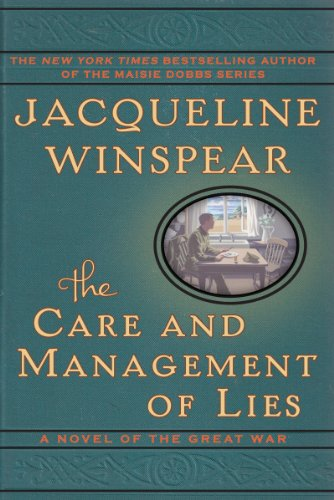 9780062336132: The Care and Management of Lies: A Novel