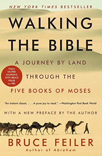 9780062336507: Walking the Bible: A Journey by Land Through the Five Books of Moses