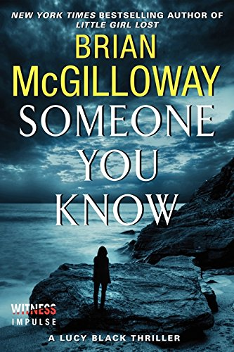 9780062336712: Someone You Know (Lucy Black Thrillers)