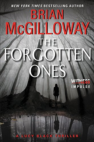 9780062336736: The Forgotten Ones: A Lucy Black Thriller (Lucy Black Thrillers)