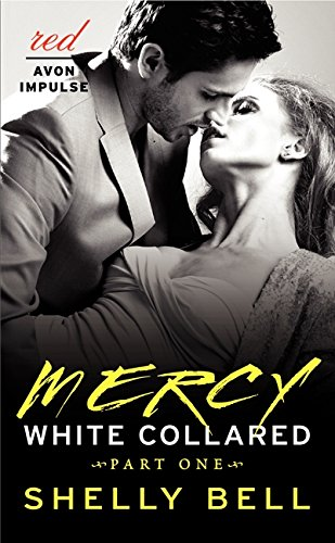 9780062336798: White Collared Part One: Mercy (Benediction)