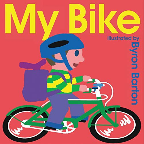 9780062337016: My Bike Board Book