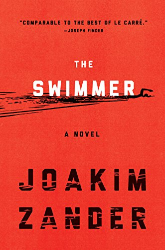 The Swimmer: A Novel --SIGNED COPY (BRAND NEW PRISTINE HARDCOVER COPY)