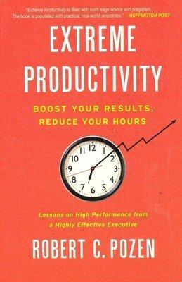 9780062337306: Extreme Productivity