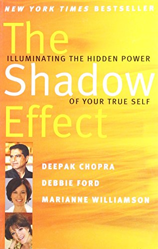 9780062337368: The Shadow Effec: Illuminating the Hidden Power of your True Self