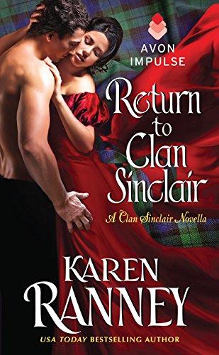 Return to Clan Sinclair: A Clan Sinclair Novella: Ranney, Karen