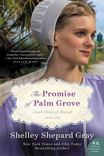 9780062337702: The Promise of Palm Grove: Amish Brides of Pinecraft, Book One (Pinecraft Brides)