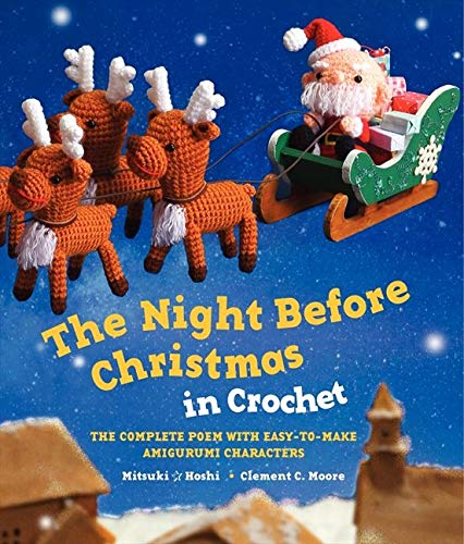 9780062337917: The Night Before Christmas in Crochet: The Complete Poem with Easy-to-Make Amigurumi Characters