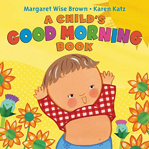 A Child's Good Morning Book Board Book