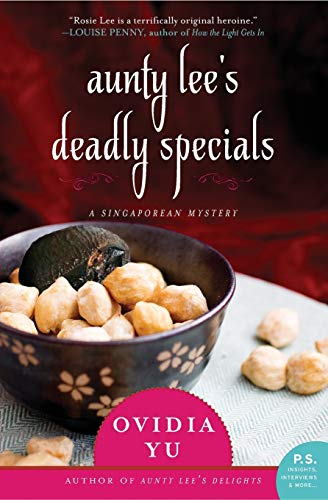 9780062338327: Aunty Lee's Deadly Specials: A Singaporean Mystery (The Aunty Lee Series)