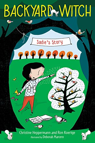 9780062338396: Sadie's Story (Backyard Witch)