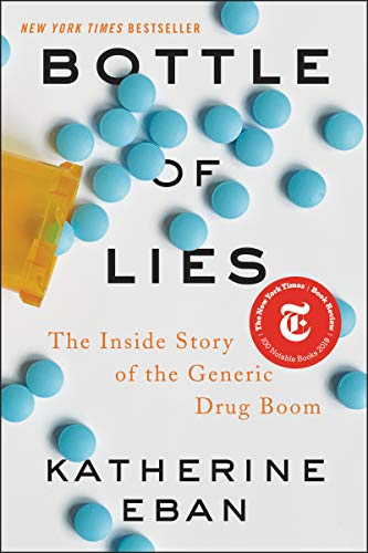 9780062338785: Bottle of Lies: The Inside Story of the Generic Drug Boom