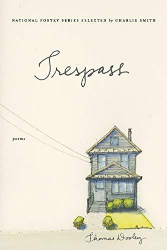 9780062338822: Trespass: Poems (National Poetry (Harper Perennial))