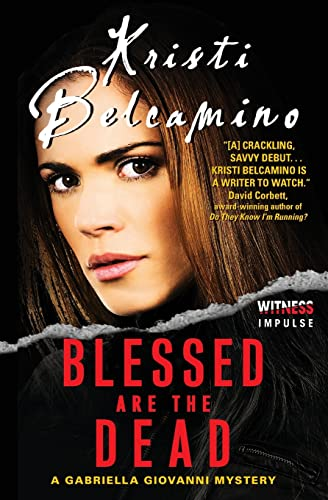 9780062338914: Blessed are the Dead: A Gabriella Giovanni Mystery (Gabriella Giovanni Mysteries)
