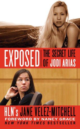 9780062339003: Exposed: The Secret Life of Jodi Arias