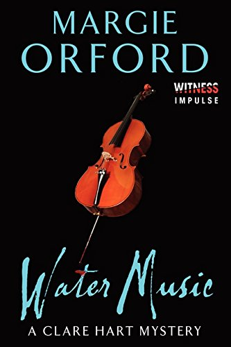 9780062339157: Water Music: A Clare Hart Mystery (Dr. Clare Hart)