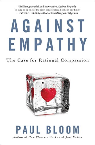 9780062339331: Against Empathy: The Case for Rational Compassion