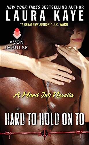 9780062339409: Hard to Hold On To: A Hard Ink Novella