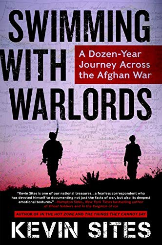 9780062339416: Swimming with Warlords: A Dozen-Year Journey Across the Afghan War
