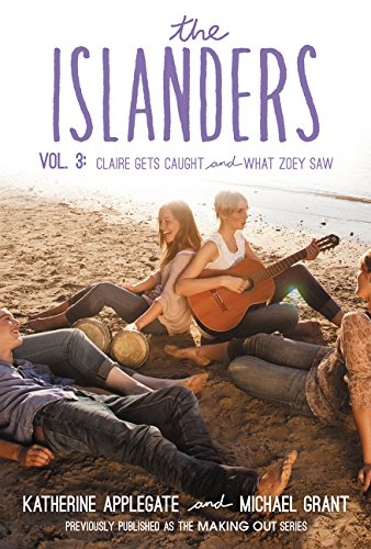 9780062340801: The Islanders: Volume 3: Claire Gets Caught and What Zoey Saw
