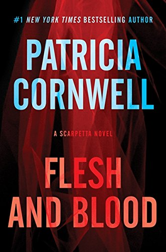 9780062341600: Flesh and Blood: A Scarpetta Novel (Kay Scarpetta Series)