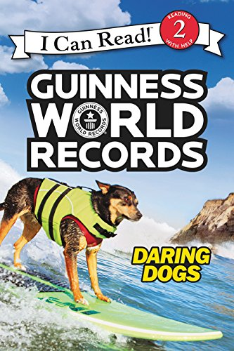 9780062341839: Guinness World Records: Daring Dogs (I Can Read Level 2)
