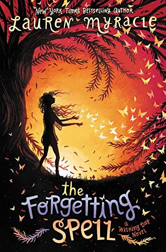 9780062342096: The Forgetting Spell (Wishing Day)