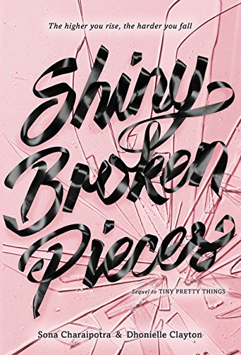 9780062342423: Shiny Broken Pieces: A Tiny Pretty Things Novel
