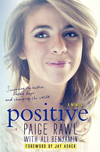 Positive: A Memoir (Signed First Edition): Rawl, Paige; Benjamin,