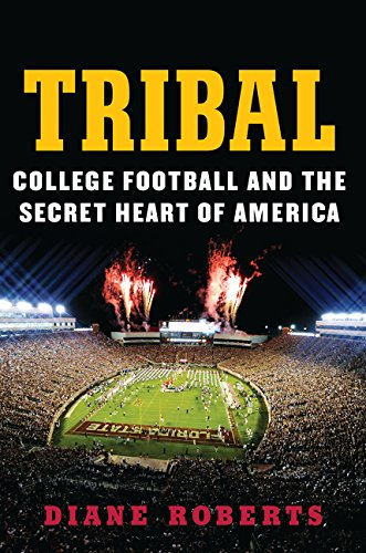 9780062342621: Tribal: College Football and the Secret Heart of America