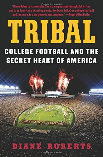 9780062342638: Tribal: College Football and the Secret Heart of America