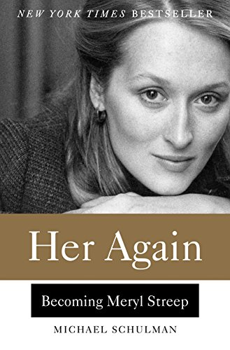 9780062342843: Her Again: Becoming Meryl Streep