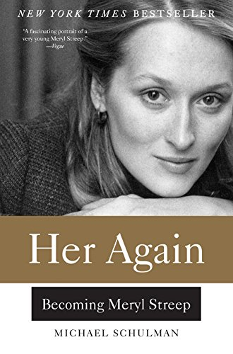 9780062342850: Her Again. Becoming Meryl Streep