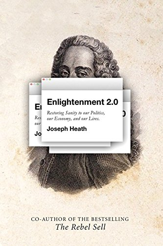 9780062342898: Enlightenment 2.0: Restoring Sanity to Our Politics, Our Economy, and Our Lives